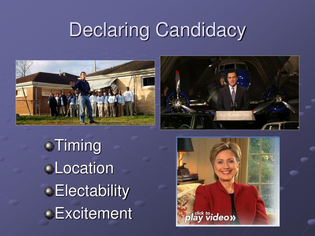 Declaring Candidacy