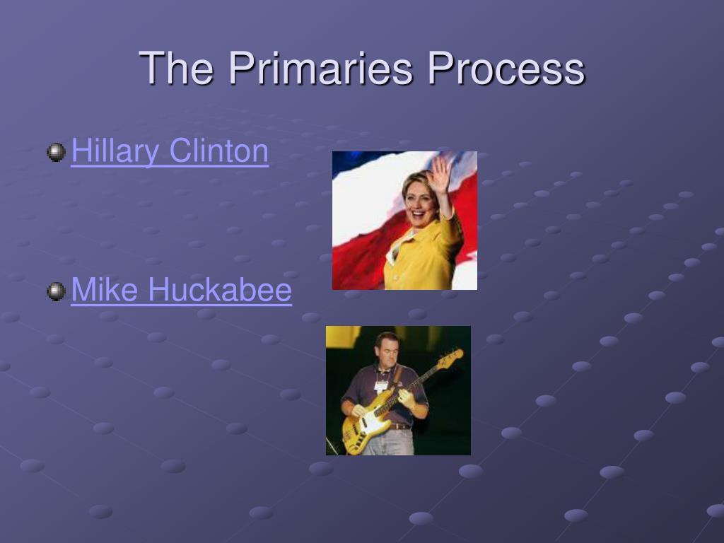 The Primaries Process