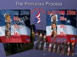 the primaries process22