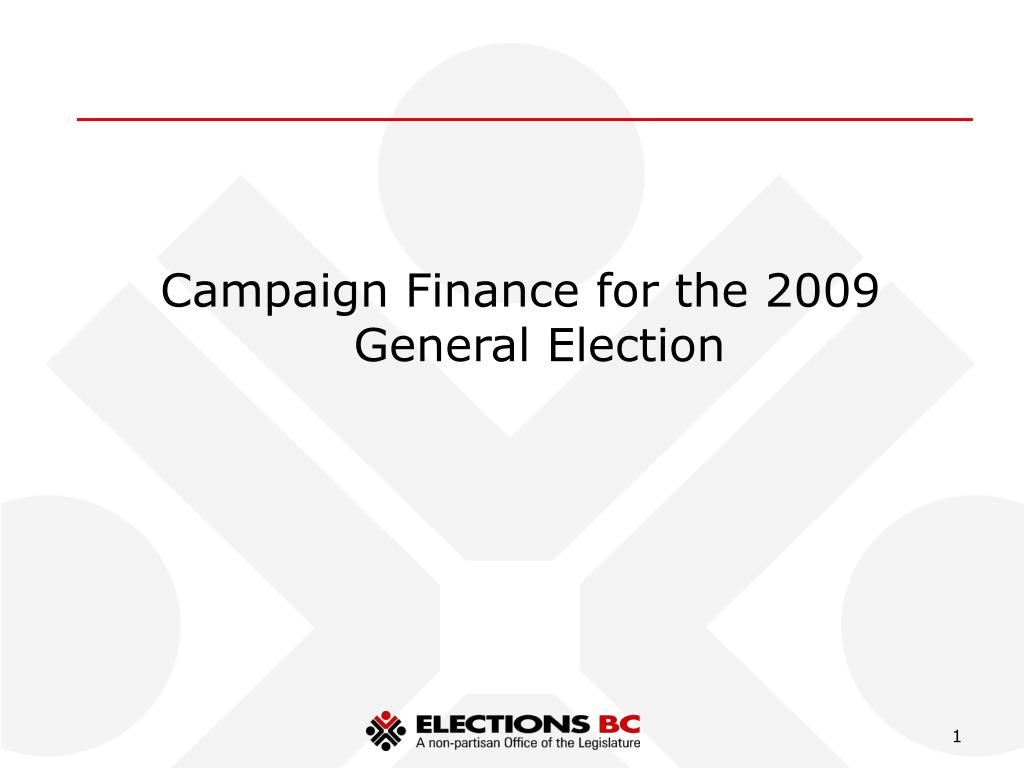 Campaign Finance for the 2009 General Election