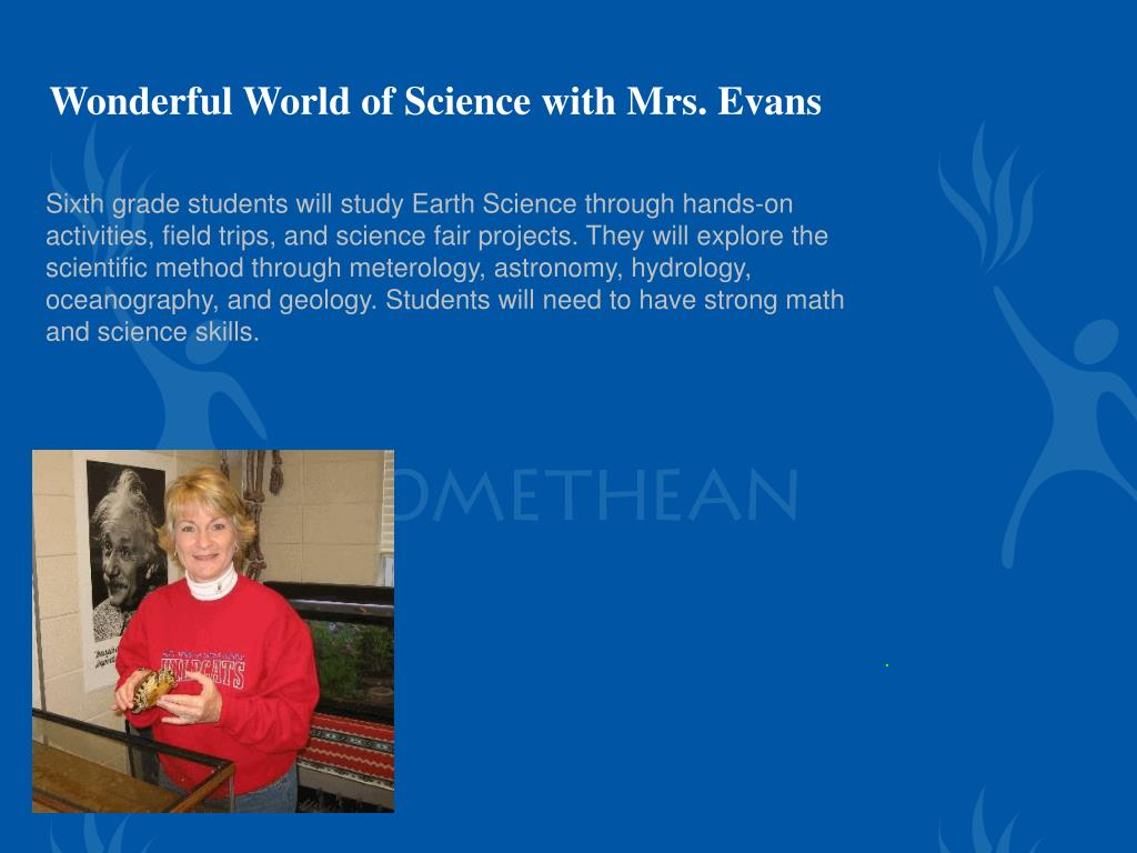 Wonderful World of Science with Mrs. Evans