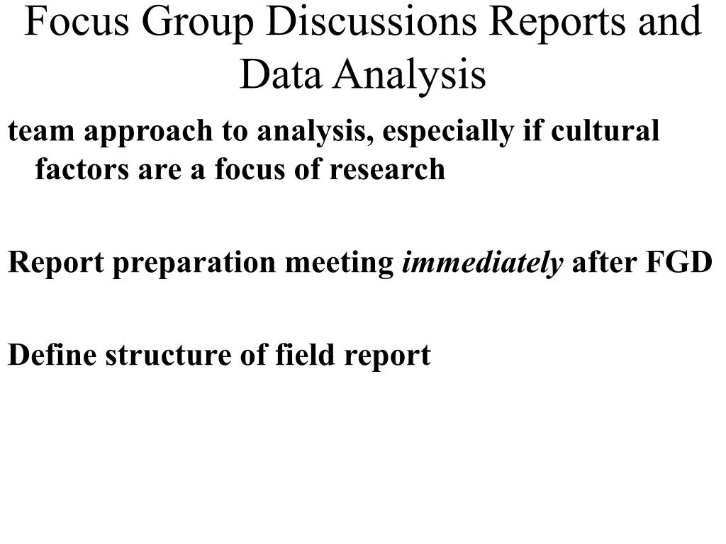 Focus Group Discussions Reports and Data Analysis