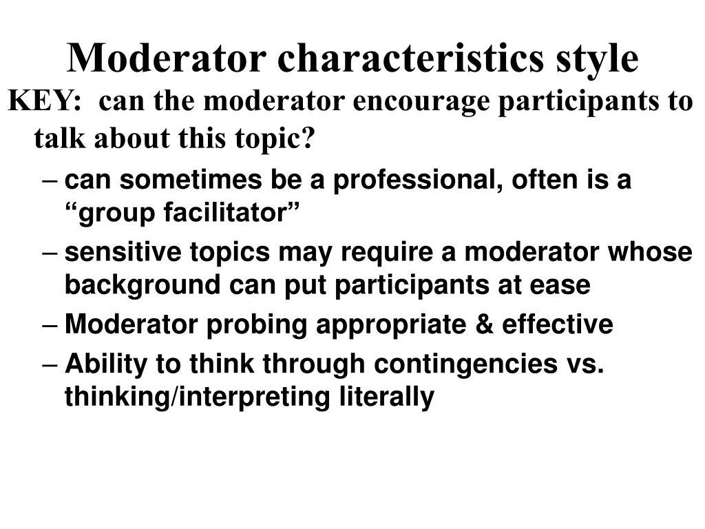 Moderator characteristics style