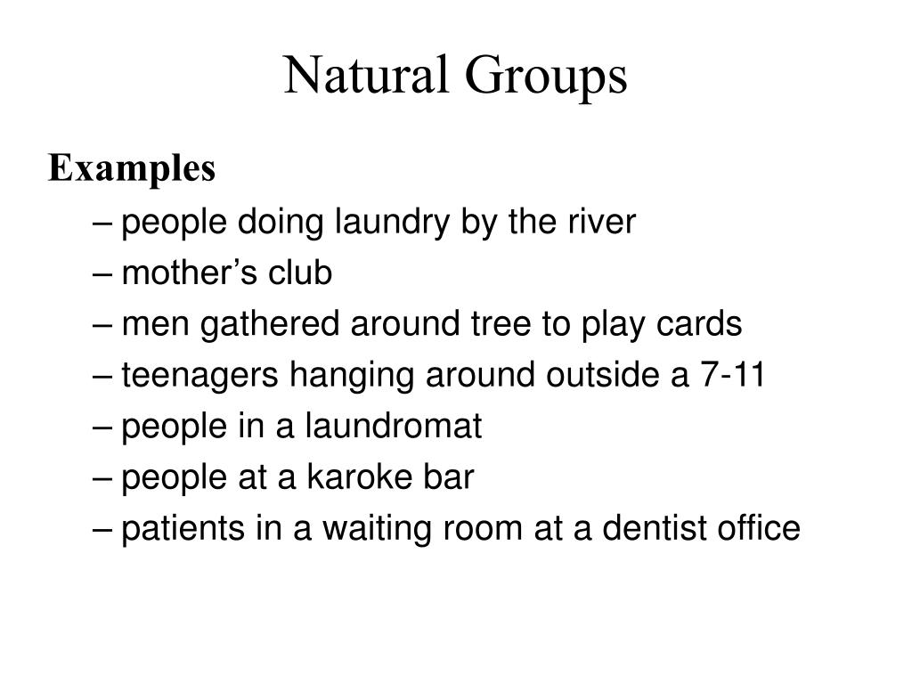 Natural Groups