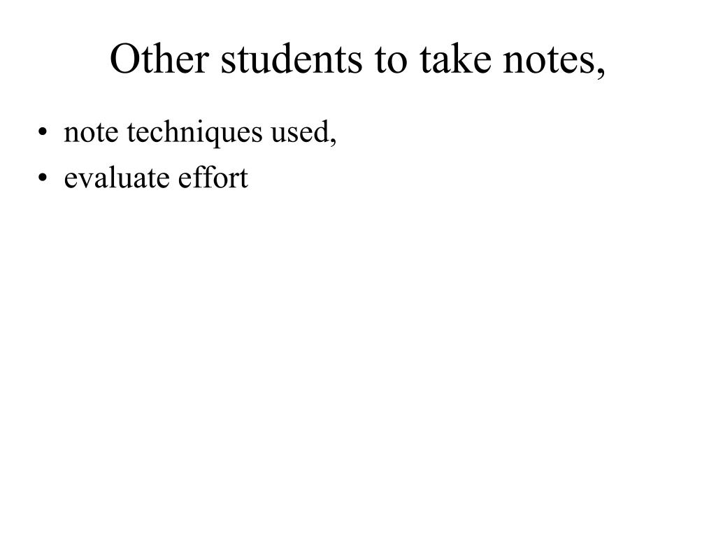 Other students to take notes,