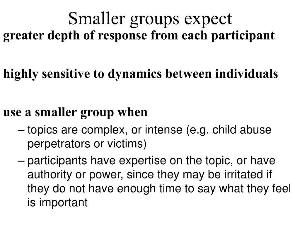 Smaller groups expect