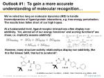 outlook 1 to gain a more accurate understanding of molecular recognition