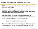 the key drivers of the evolution of cadd