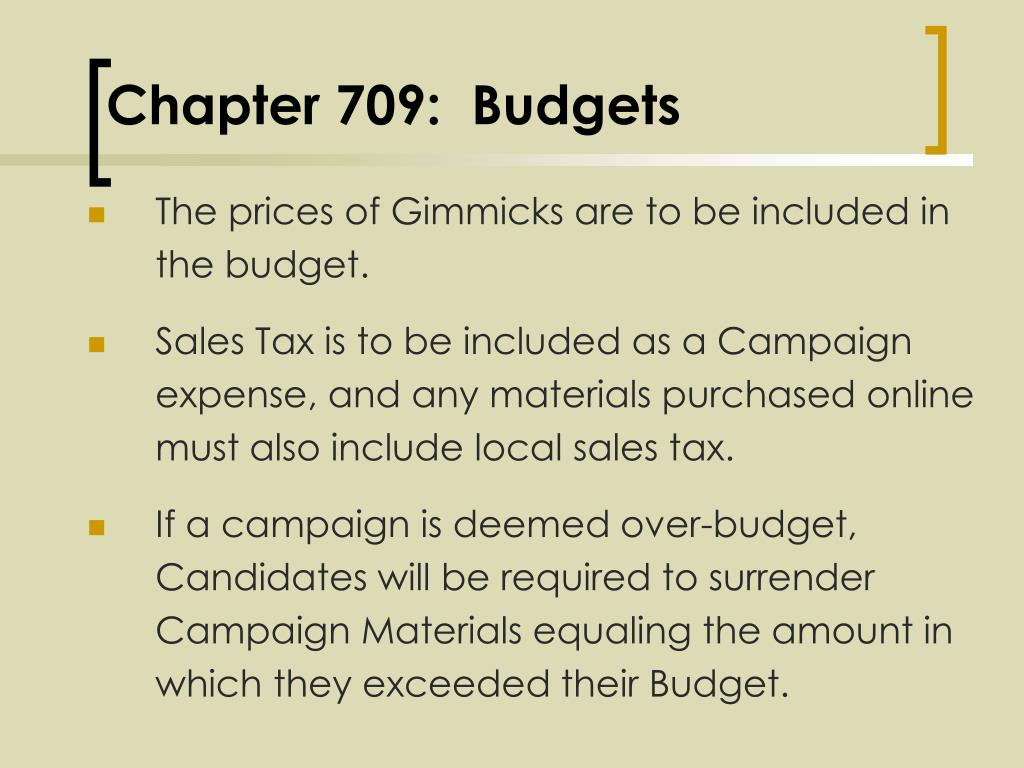 Chapter 709:  Budgets
