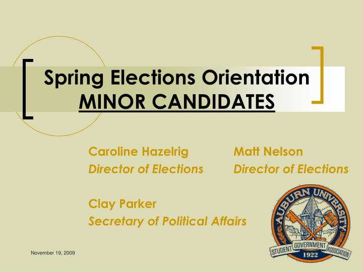Spring elections orientation minor candidates