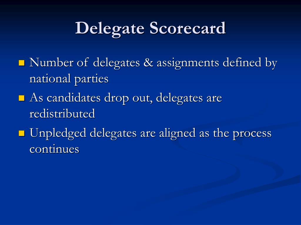 Delegate Scorecard