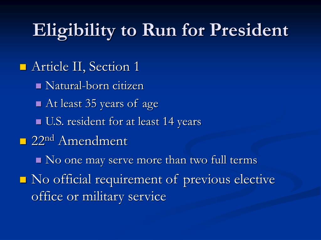 Eligibility to Run for President