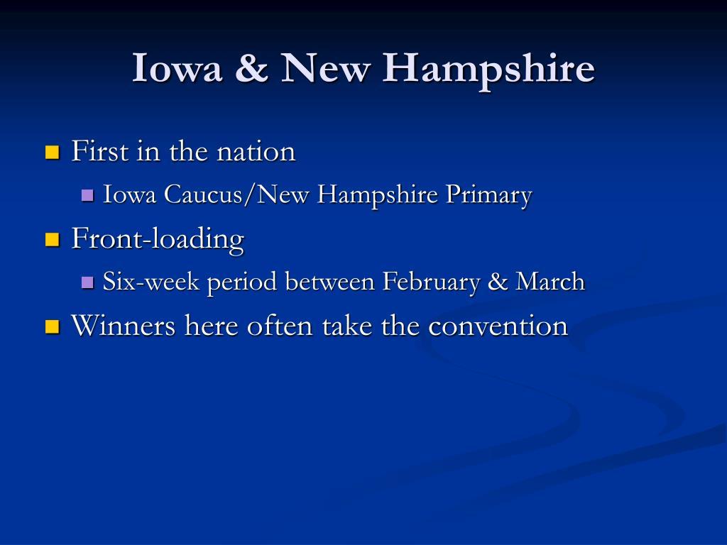 Iowa & New Hampshire