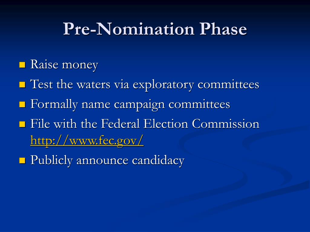Pre-Nomination Phase