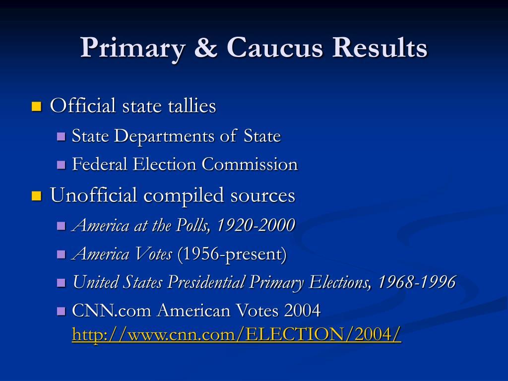 Primary & Caucus Results