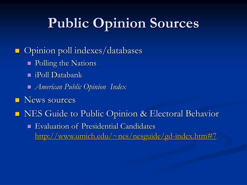 Public Opinion Sources