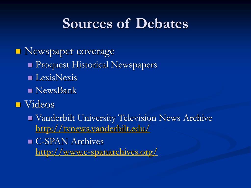 Sources of Debates