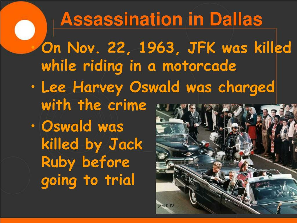 On Nov. 22, 1963, JFK was killed while riding in a motorcade