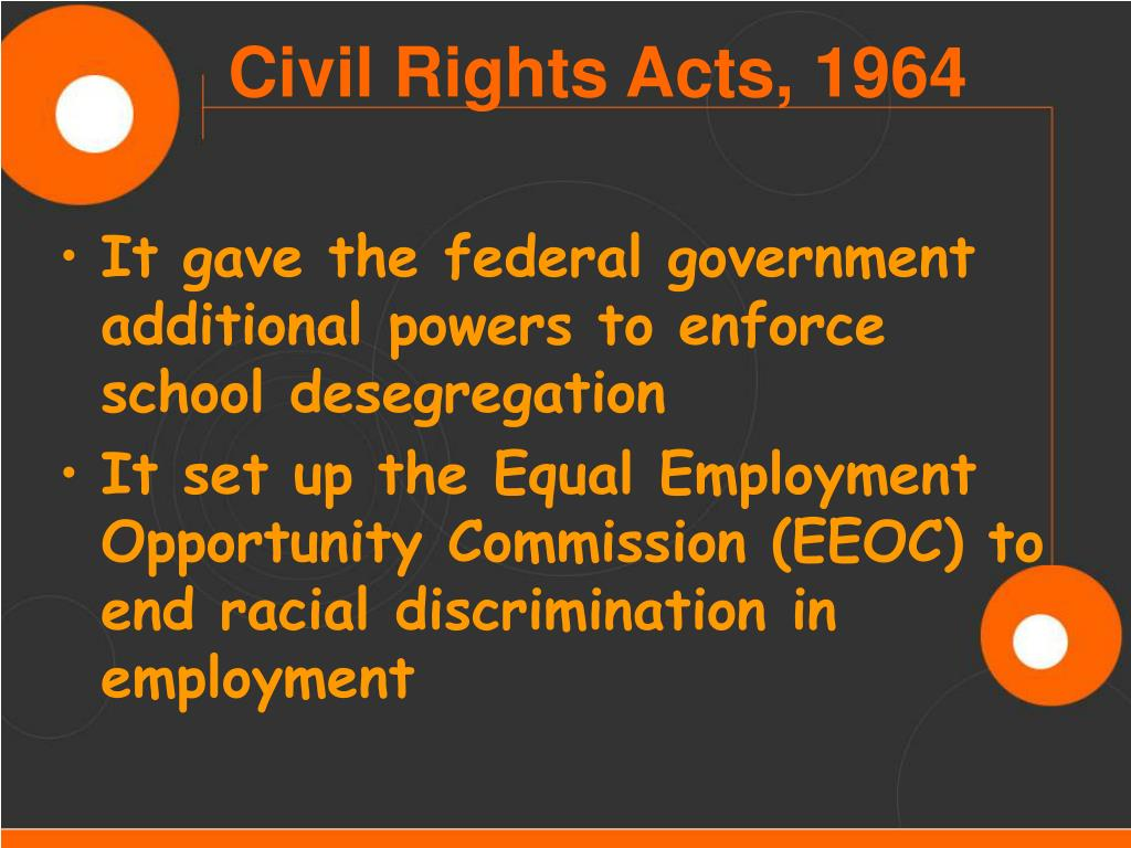 It gave the federal government additional powers to enforce school desegregation