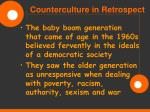 counterculture in retrospect