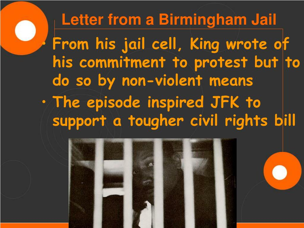 From his jail cell, King wrote of his commitment to protest but to do so by non-violent means