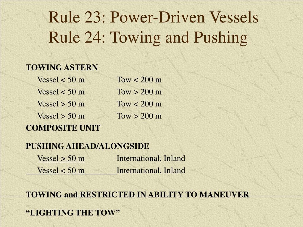 Rule 23: Power-Driven Vessels