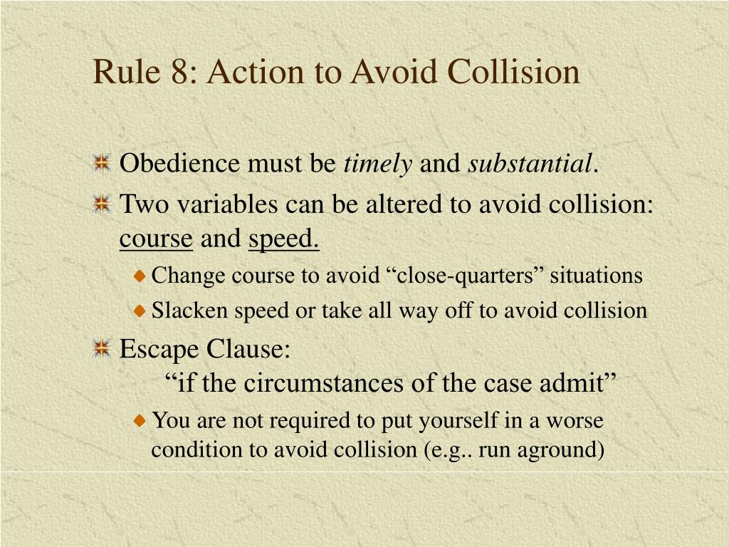 Rule 8: Action to Avoid Collision