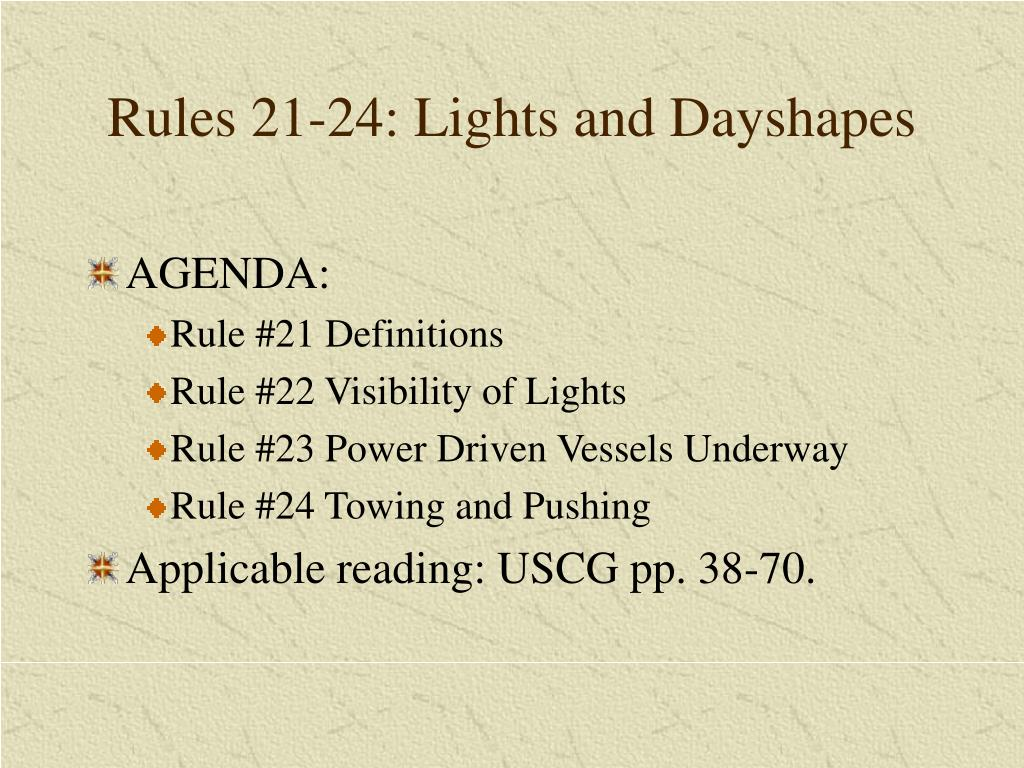 Rules 21-24: Lights and Dayshapes