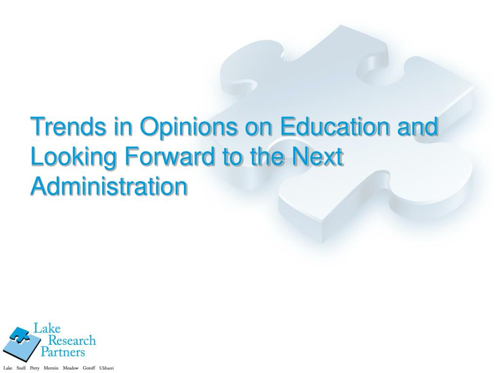 Trends in Opinions on Education and Looking Forward to the Next Administration