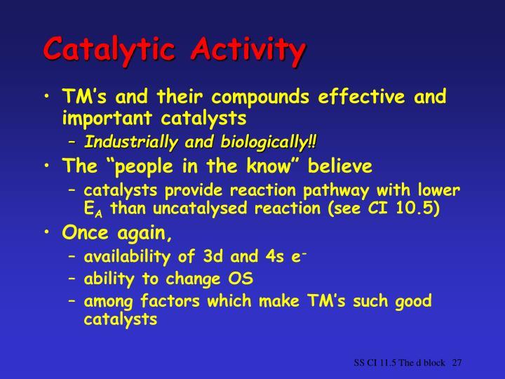 Catalytic Activity