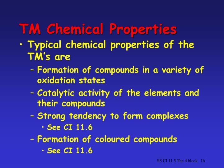 TM Chemical Properties