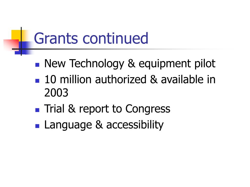 Grants continued
