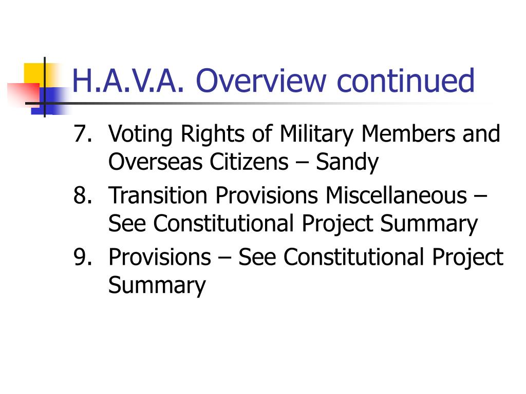 H.A.V.A. Overview continued