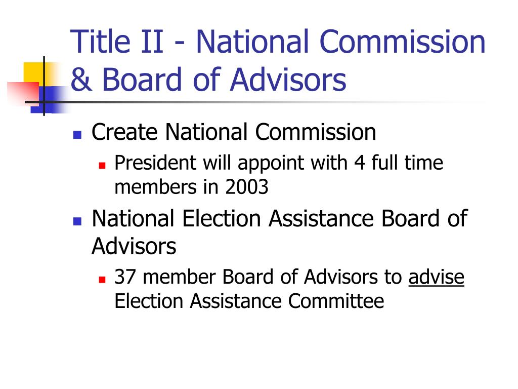 Title II - National Commission & Board of Advisors