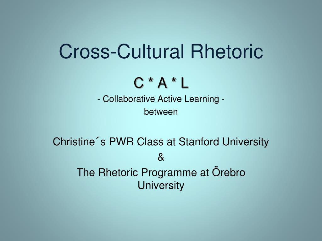Cross-Cultural Rhetoric