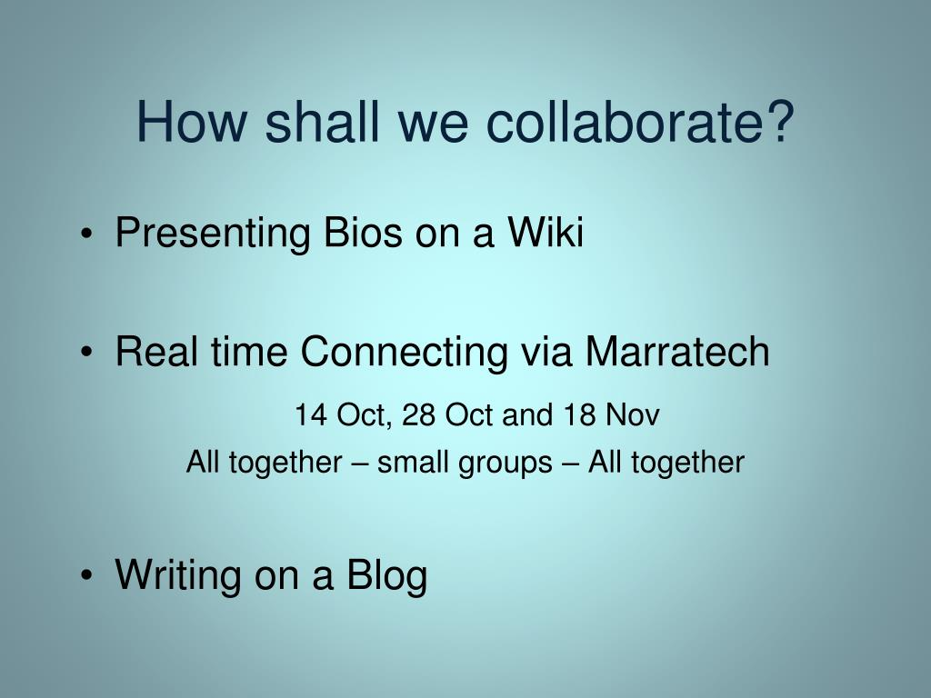 How shall we collaborate?