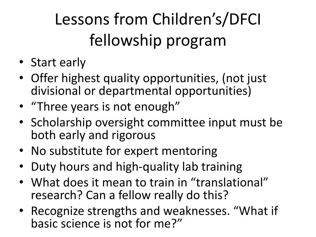 Lessons from Children's/DFCI fellowship program