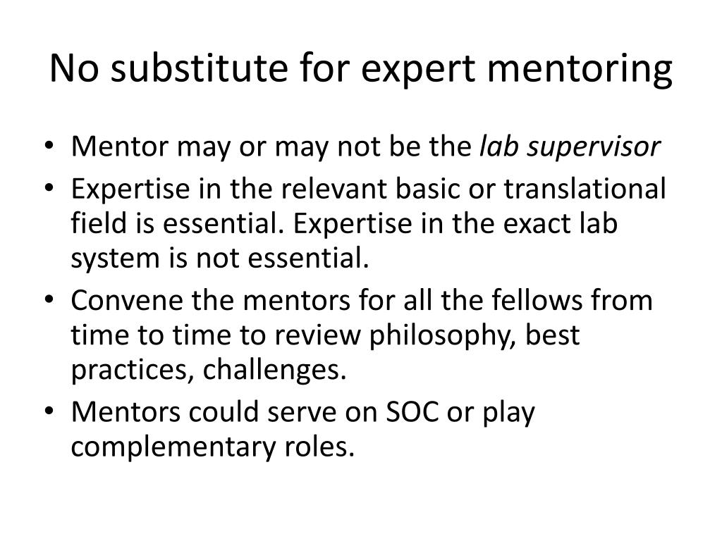 No substitute for expert mentoring