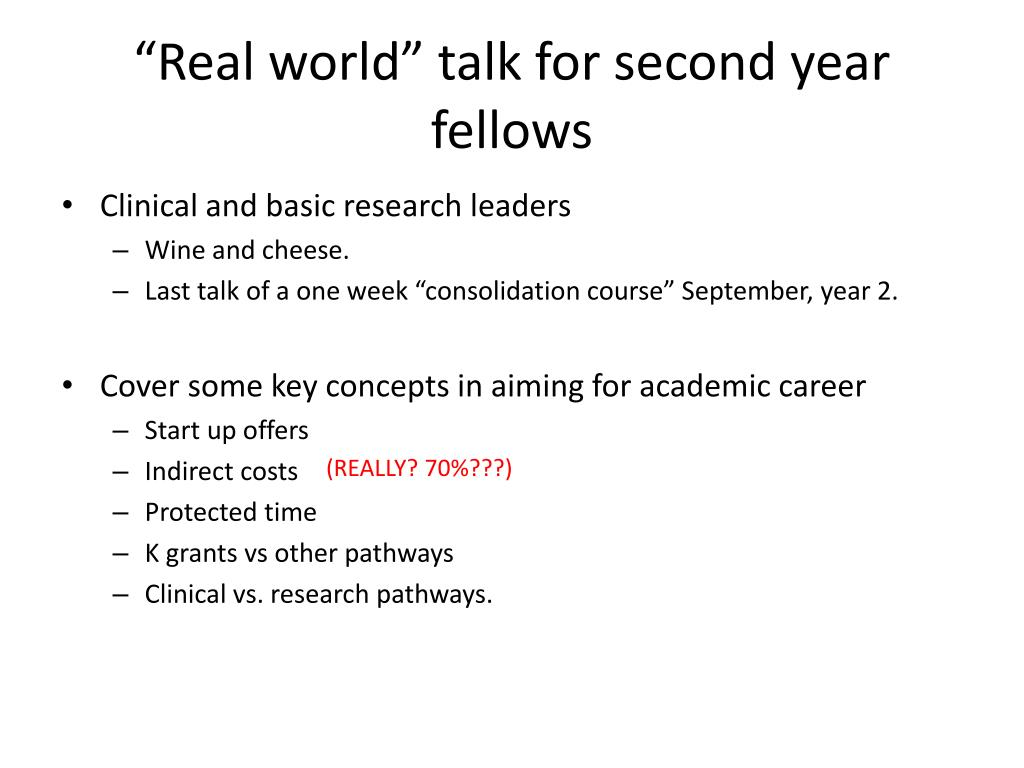 """Real world"" talk for second year fellows"