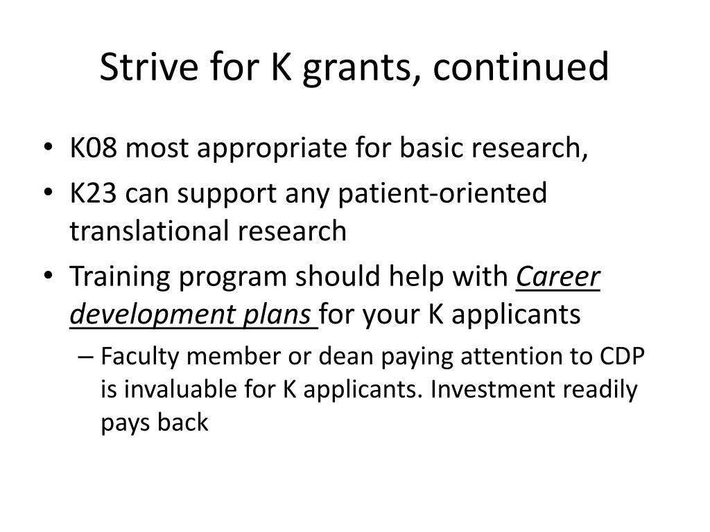 Strive for K grants, continued