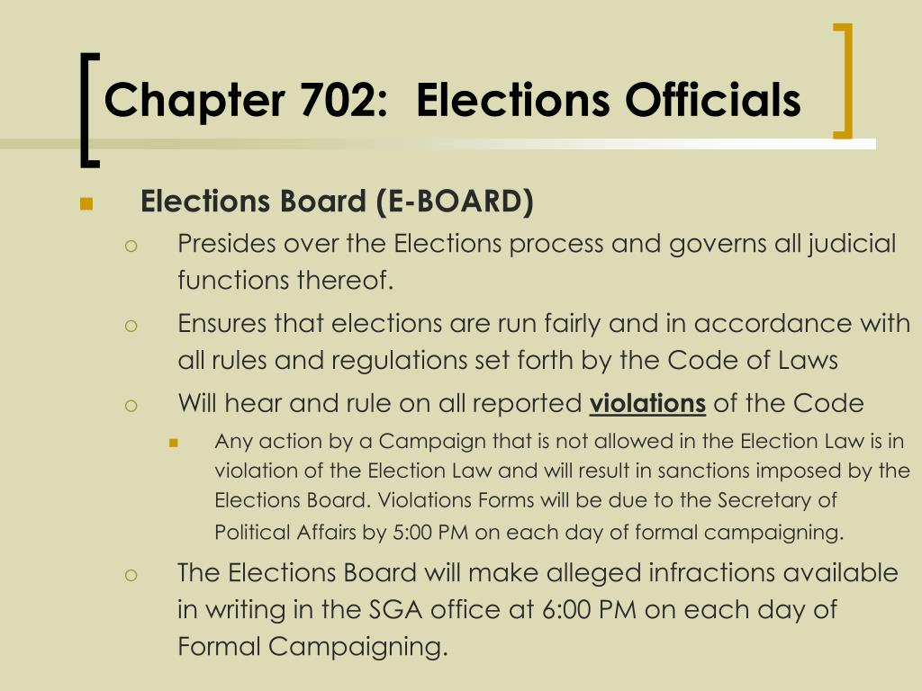 Chapter 702:  Elections Officials