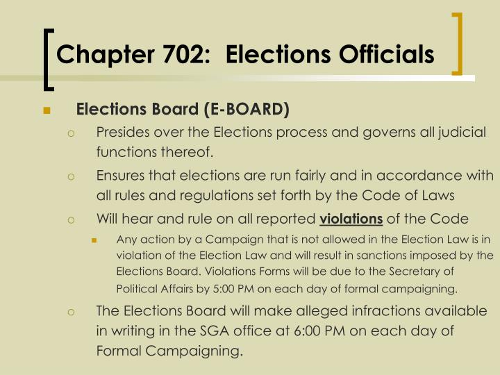 Chapter 702 elections officials