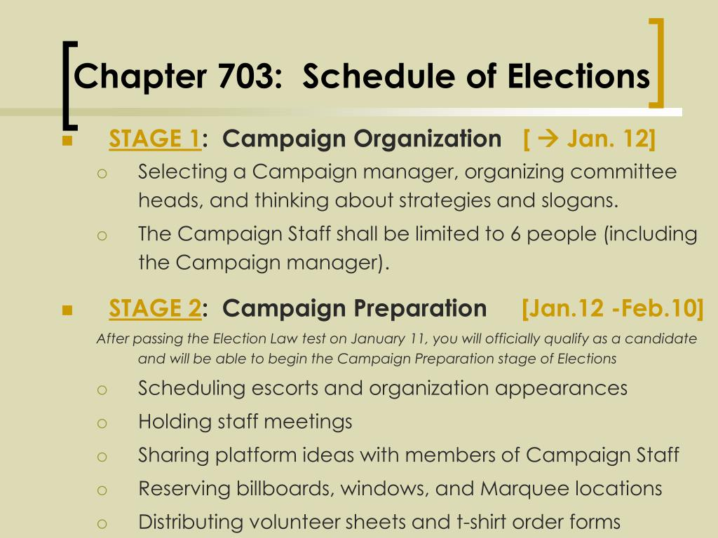 Chapter 703:  Schedule of Elections