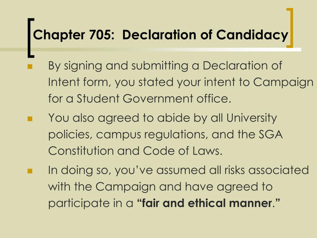 Chapter 705:  Declaration of Candidacy