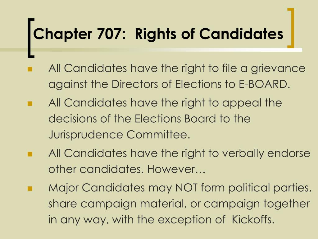 Chapter 707:  Rights of Candidates
