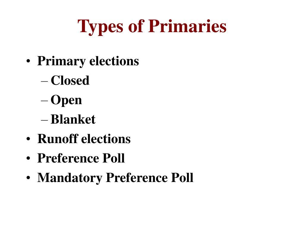 Types of Primaries