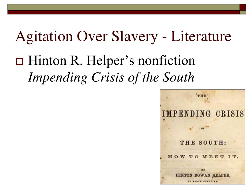 Agitation Over Slavery - Literature