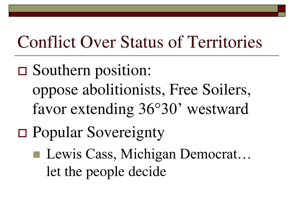 Conflict Over Status of Territories