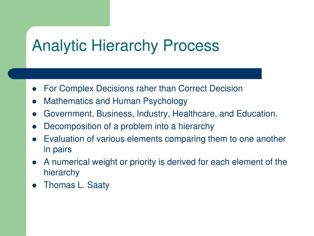 Analytical hierarchy process approach for selecting