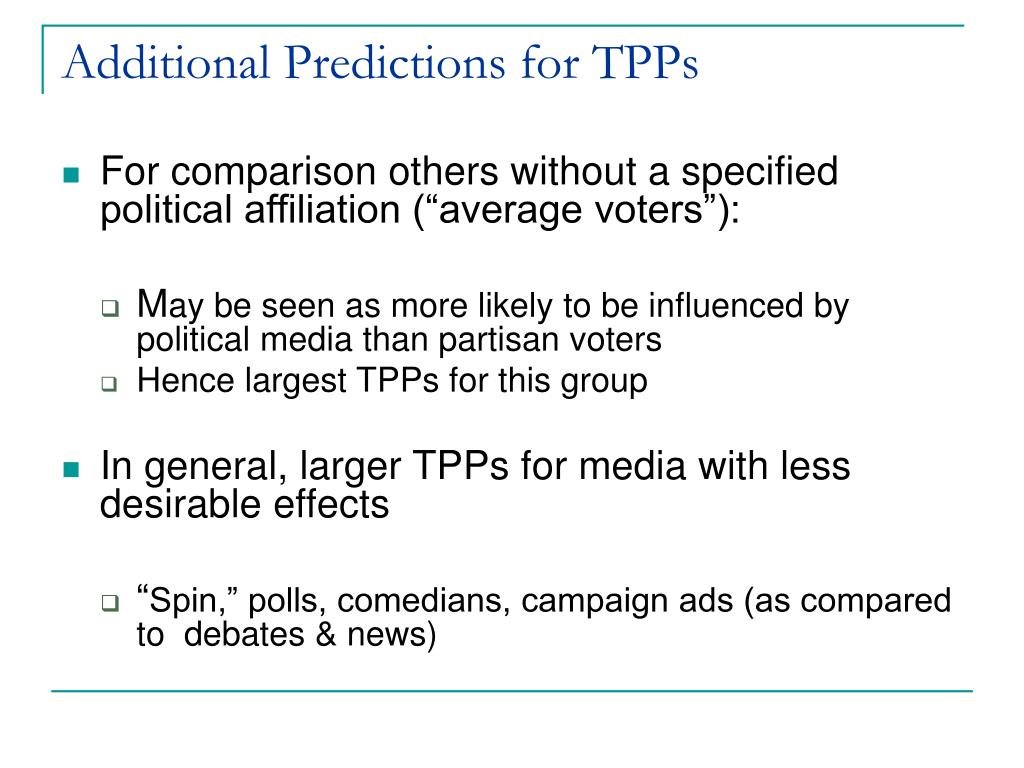 Additional Predictions for TPPs